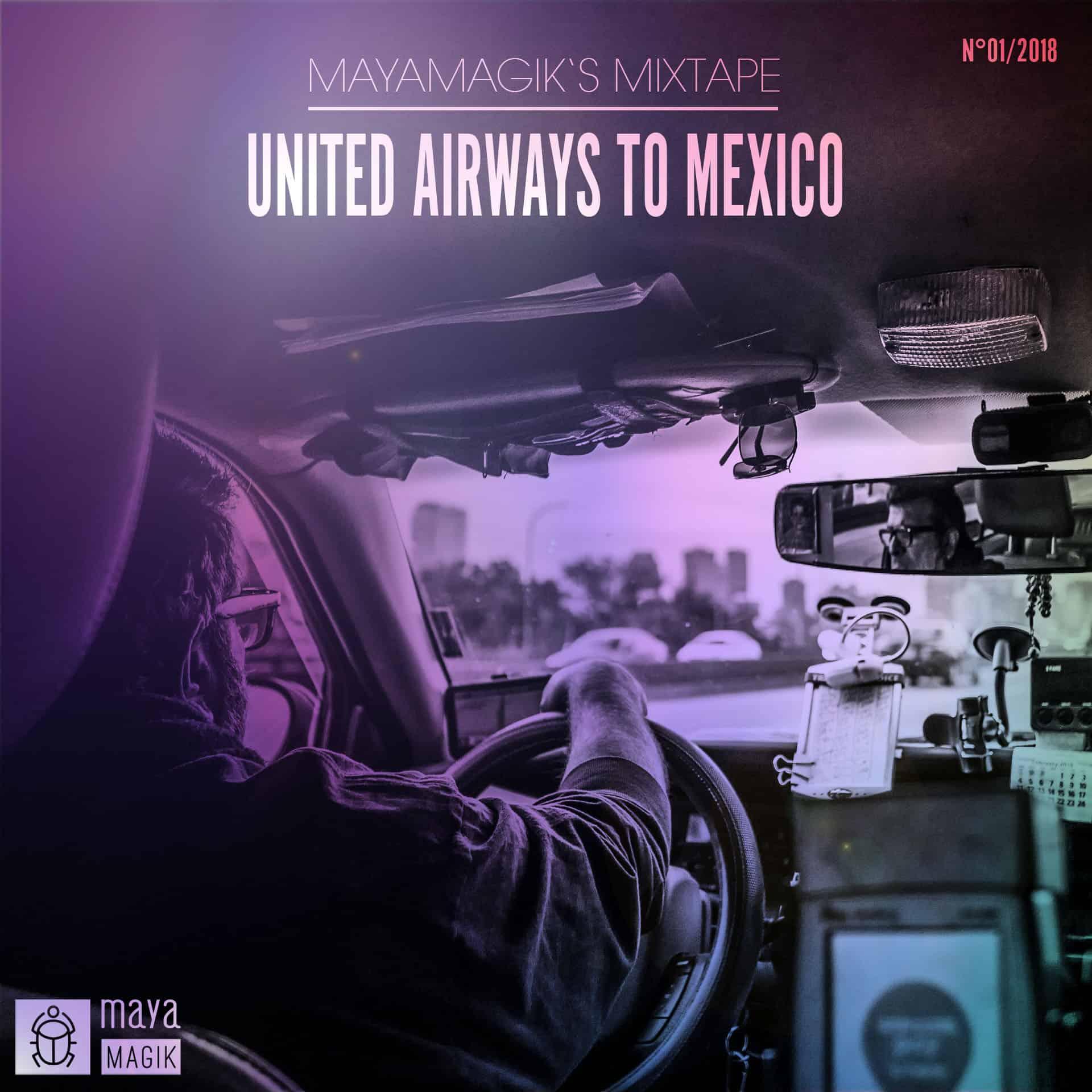 Mayamagik Mixtape United Airways
