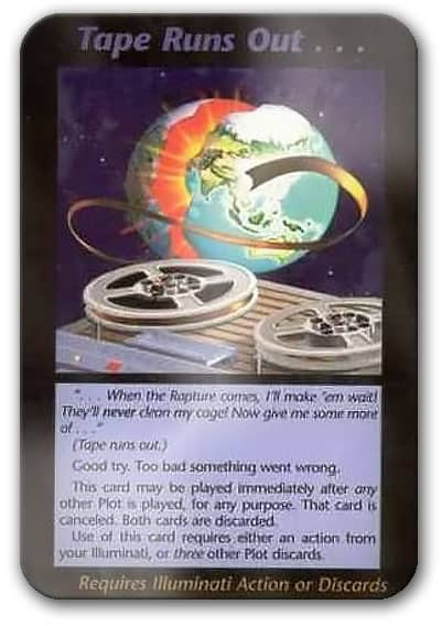 Tape Runs Out Illuminati Card Game